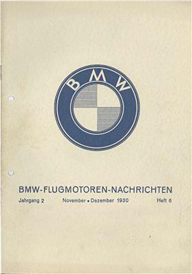 BMW Flugmotoren - Nachrichten. Jahrgang 2. Heft 6. November - Dezember 1930