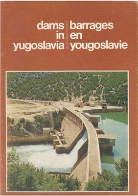 Yugoslav Committee on Large Dams. Dams in Yugoslavia