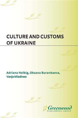 Helbig Adriana, Buranbaeva Oksana. Culture and customs of Ukraine