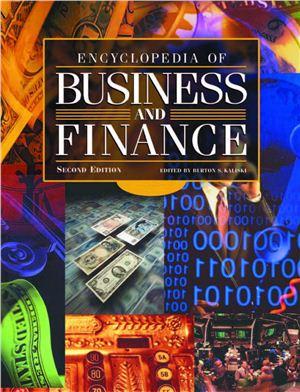 Encyclopedia of Business and Finance, Volume 1 (A-I). Volume 2 (J-Z)