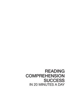 LearningExpress. Reading comprehension success in twenty minutes a day
