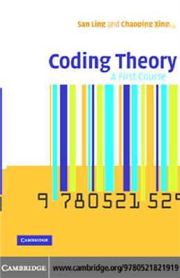 Ling S., Xing C. Coding Theory: A First Course