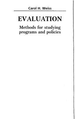 Керол Г. Вайс. Оцінювання. Методи дослідження програм та політики