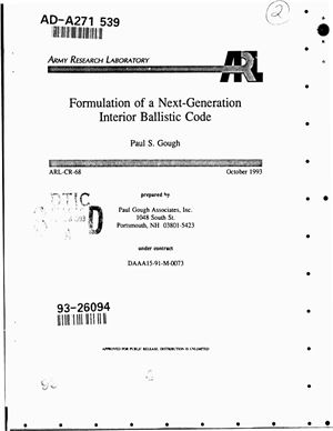 Gough Paul S. Formulation of next-generation interior ballistic code