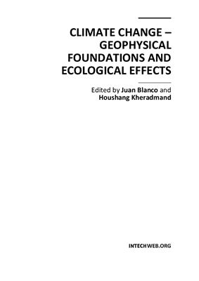 Blanco Juan, Kheradmand Houshang. Climate Change - Geophysical Foundations and Ecological Effects