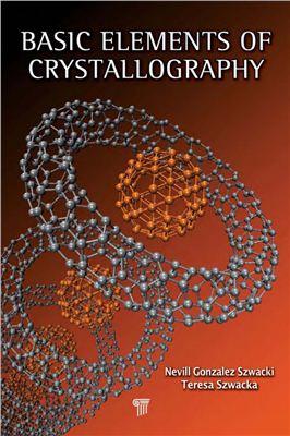 Shwacki N.G., Shwacka T. Basic Elements of Crystallography