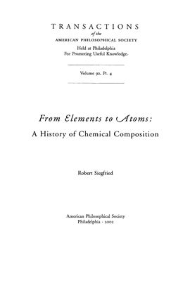 Siegfried R. From Elements to Atoms: A History of Chemical Composition