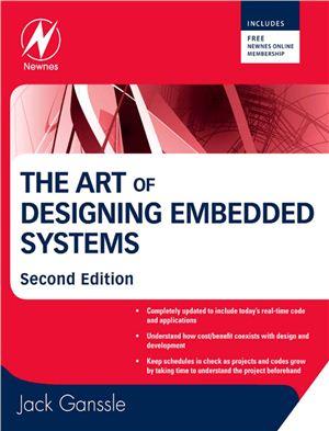 Ganssle Jack. The Art Of Designing Embedded Systems