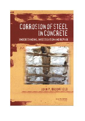 Broomfield J.P. Corrosion of Steel in Concrete: Understanding, investigation and repair