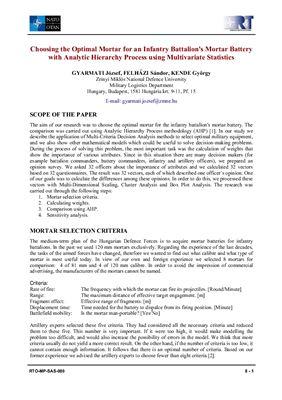 Gyarmati József, Felházi Sándor, Kende György. Choosing the optimal mortar for an infantry battalion's mortar battery with analytic hierarchy process using multivariate statistics