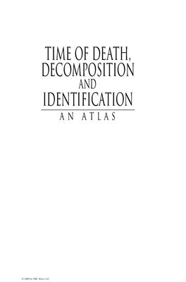 Dix Jay, Graham Michael. Time of Death, Decomposition and Identification. An Atlas