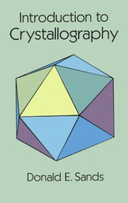 Sands D.E. Introduction to crystallography