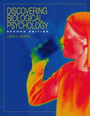 Freberg Laura. Discovering Biological Psychology
