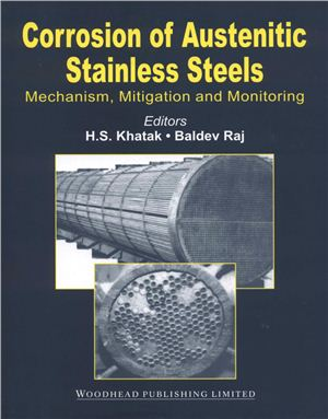 Khatak H.S., Raj B. (Eds.) Corrosion of Austenitic Stainless Steel: Mechanism, Mitigation and Monitoring