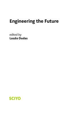 Dudas L. (ed.) Engineering the Future