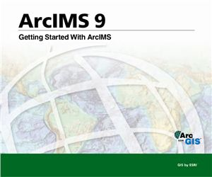Getting Started With ArcIMS