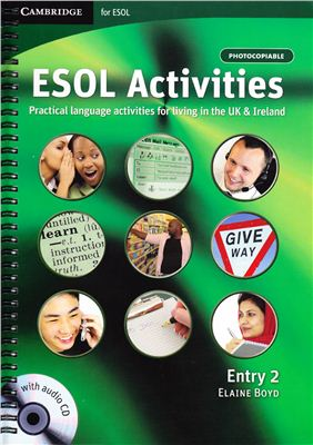 Boyd Elaine. ESOL Activities. Practical language activities for living in the UK and Ireland (Entry 2)