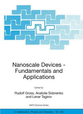 Gross R., Sidorenko A., Tagirov L. Nanoscale Devices - Fundamentals and Applications