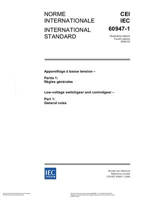 IEC 60947-1:2004. Low-voltage switchgear and controlgear - Part 1: General rules