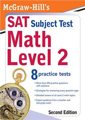 Joyce C.E. McGraw-Hill's SAT Subject Test: Math Level 2
