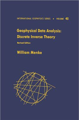 Menke W. Geophysical Data Analysis: Discrete Inverse Theory