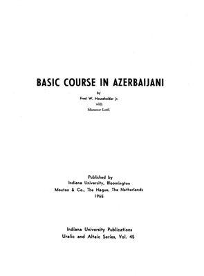 Householder F.W. jr., Lotfi L. Basic Course in Azerbaijani