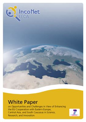 White Paper on Opportunities and Challenges in View of Enhancing the EU Cooperation with Eastern Europe, Central Asia, and South Caucasus in Science, Research, and Innovation