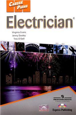 Evans V., Dooley J., O'Dell T. Electrician. Book 1, 2, 3 (A1, A2, B1) Student's Book