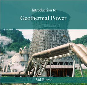 Pierce V. Introduction to Geothermal Power