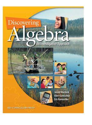 Murdock J., Kamischke El., Kamischke Er. Discovering Algebra: An Investigative Approach