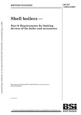 BS EN 12953-9: 2007 Shell boilers - Part 9 - Requirements for limiting devices of the boiler and accessories