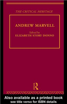 Donno Elizabeth Story (Edited). The Collected Critical Heritage: Andrew Marvell