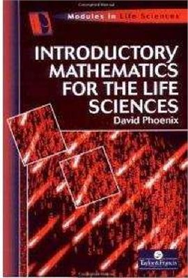 Phoenix D. Introductory Mathematics for the Life Sciences