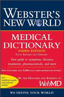 Shiel William C. Webster's new world medical dictionary