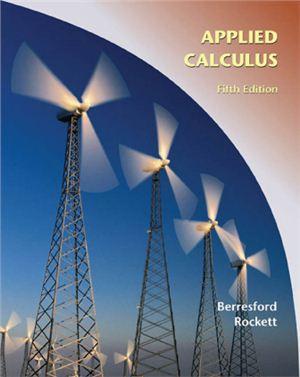 Berresford G.C., Rockett A.M. Applied Calculus