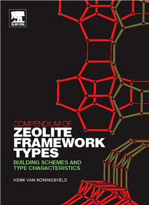 Koningsveld H., van. Compendium of Zeolite Framework Types. Building Schemes and Type Characteristics