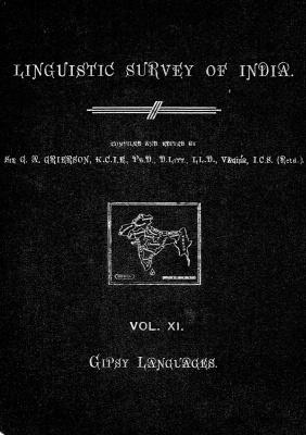 Grierson, George. Lingvistic survey of India, v.11 Gipsy Languages