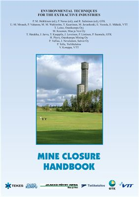 Heikkinen P.M.(ed), Noras P.(ed.) and Salminen R. (ed.) Mine closure handbook. Environmental techniques for the extractive industries