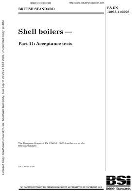BS EN 12953-11: 2003 Shell boilers - Part 11: Acceptance tests (Eng)