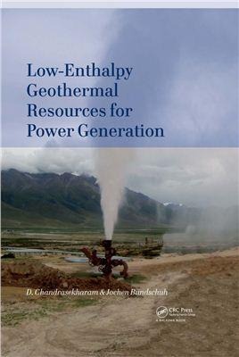 Chandrasekharam D., Bundschuh J. Low-Enthalpy Geothermal Resources for Power Generation