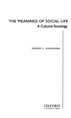 Александер Д. Смыслы социальной жизни. Культурсоциология