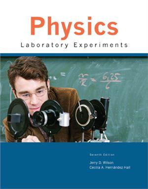 Wilson J.D., Hern?ndez C.A. Physics Laboratory Experiments