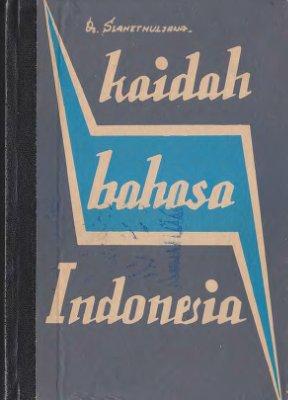 Slametmuljana. Kaidah Bahasa Indonesia