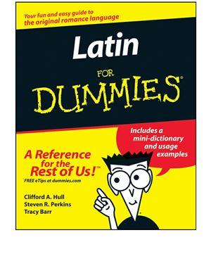 Hull C., Perkins S., Barr T. Latin for Dummies