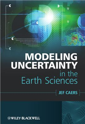 Caers J. Modeling Uncertainty in the Earth Sciences