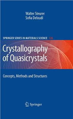 Steurer W., Deloudi S. Crystallography of Quasicrystals: Concepts, Methods and Structures