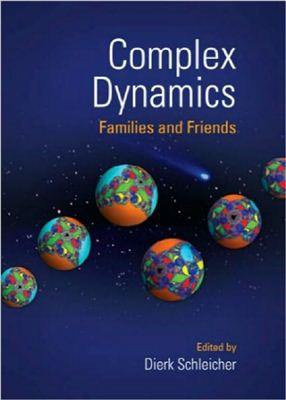 Schleicher D. (editor) Complex Dynamics: Families and Friends