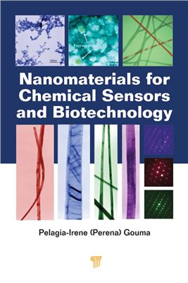 Gouma P. Nanomaterials for Chemical Sensors and Biotechnology