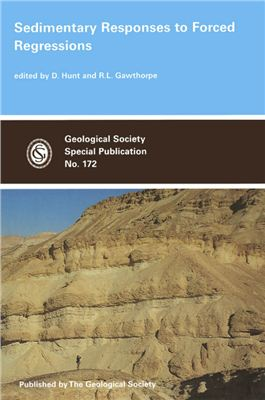 Hunt D., Gawthorpe G.W. (Eds.) Sedimentary Response to Forced Regression