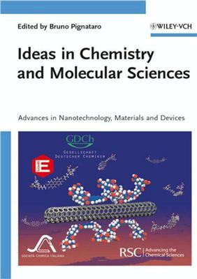 Pignataro B. (ed.) Ideas in Chemistry and Molecular Sciences. Advances in Nanotechnology, Materials and Devices